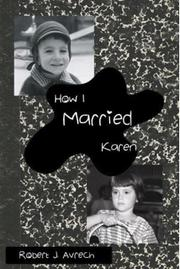 How I Married Karen by Robert J. Avrech