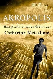 AKROPOLIS by Catherine McCallum