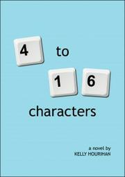 4 to 16 Characters by Kelly Hourihan