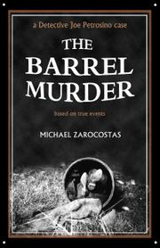 THE BARREL MURDER by Michael Zarocostas