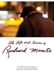 THE LIFE AND TIMES OF RICHARD MUSTO by Joe Lamport