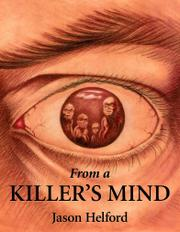 FROM A KILLER'S MIND by Jason Helford
