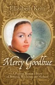 MERCY GOODHUE by Elizabeth Kern