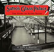 Sutro's Glass Palace by John A. Martini