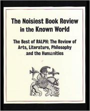 The Noisiest Book Review in the Known World  by Lolita Lark