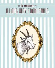 A LONG WAY FROM PARIS by EC Murray