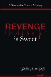 REVENGE IS SWEET by Betta Ferrendelli
