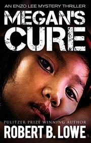 MEGAN'S CURE by Robert B. Lowe