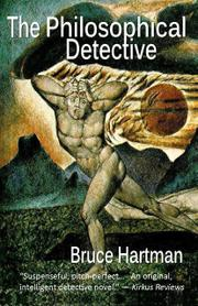 THE PHILOSOPHICAL DETECTIVE by Bruce Hartman