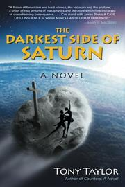 THE DARKEST SIDE OF SATURN by Tony Taylor