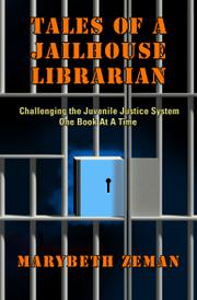 Tales of a Jailhouse Librarian by Marybeth Zeman