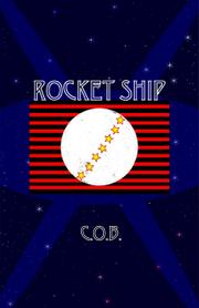 ROCKET SHIP by C.O.B.