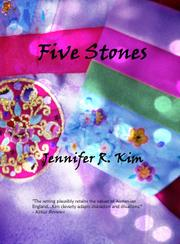 FIVE STONES by Jennifer R. Kim
