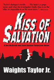 Kiss of Salvation by Waights  Taylor Jr.