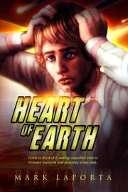 HEART OF EARTH by Mark Laporta