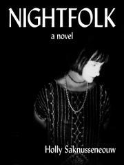 NIGHTFOLK by Holly Saknusseneouw