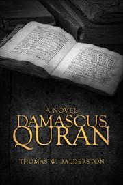 DAMASCUS QURAN by Thomas W. Balderston