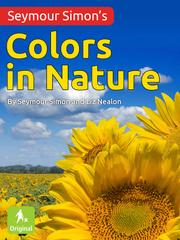 SEYMOUR SIMON'S COLORS IN NATURE by Seymour Simon