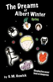 THE DREAMS OF ALBERT WINTER by G.M. Howick