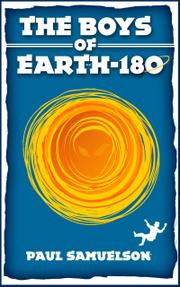 The Boys of Earth-180 by Paul Samuelson