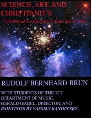 Science, Art, and Christianity by Rudolf B. Brun