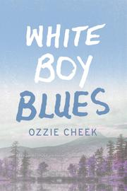 WHITE BOY BLUES by Ozzie Cheek