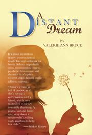 A DISTANT DREAM by Valerie Bruce