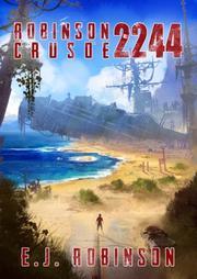 ROBINSON CRUSOE 2244 by E.J. Robinson