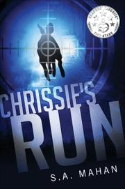 Chrissie's Run by S.A. Mahan