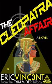 THE CLEOPATRA AFFAIR by Eric Vinc3nt