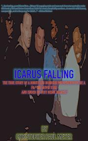 ICARUS FALLING by Christopher Paul Meyer