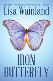IRON BUTTERFLY by Lisa Wainland