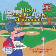 Nick's Very First Day of Baseball by Kevin Christofora