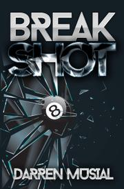 BREAK SHOT by Darren Musial
