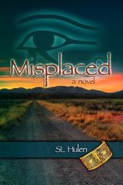 MISPLACED by S.L. Hulen