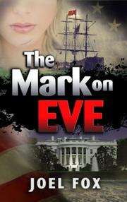 THE MARK ON EVE by Joel Fox