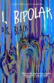 I, BIPOLAR by D.S. Black