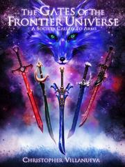 The Gates of the Frontier Universe  by Christopher Villanueva
