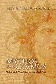 MYTHOS AND COSMOS by John Knight Lundwall