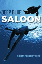 DEEP BLUE SALOON by Thomas Courtney Click