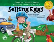 SELLING EGGS by Tom Noll