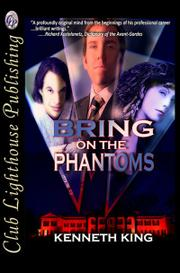 Bring on the Phantoms by Kenneth King