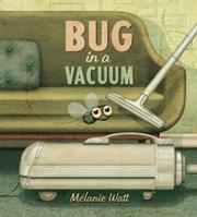 BUG IN A VACUUM by Mélanie Watt