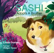 SASHI ADOPTS A BROTHER by Linda Greiner