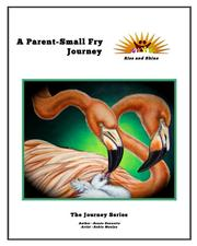 A Parent-Small Fry Journey by Renée Guenette