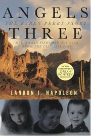 ANGELS THREE: THE KAREN PERRY STORY by Landon J. Napoleon