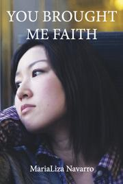 You Brought Me Faith by MariaLiza Navarro