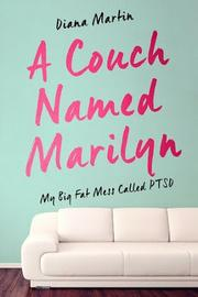 A Couch Named Marilyn; by Diana Martin