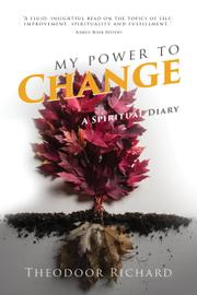 My Power To Change by Theodoor Richard