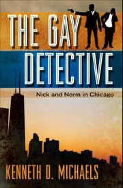 The Gay Detective by Kenneth Michaels